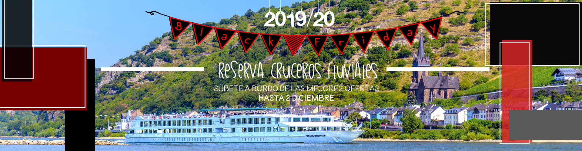 Black Friday 2019-2020 Cruceros Fluviales
